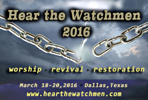 Coming Soon - Watchmen's Conference in Dallas, Texas